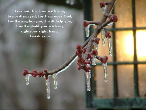 ice lamp Isaiah 41;10